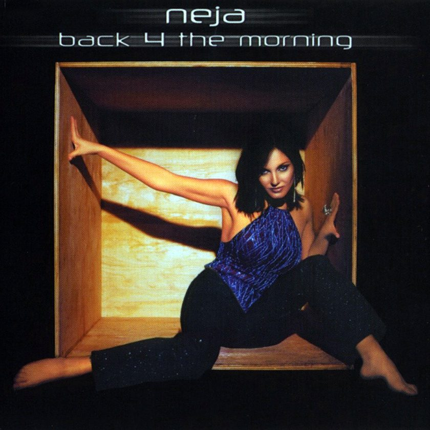 Copertina della produzione discografica con Neja Back 4 The Morning