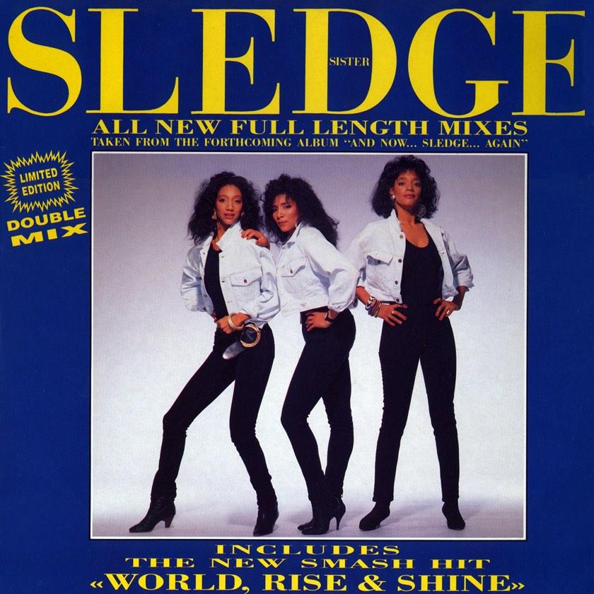 Copertina della produzione discografica con le sister sledge